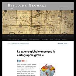La guerre globale enseigne la cartogaphie globale