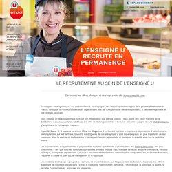 L'enseigne U recrute en permanence : Offres d'emploi et de Stage
