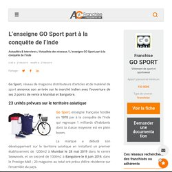 L'enseigne GO Sport part à la conquête de l'Inde