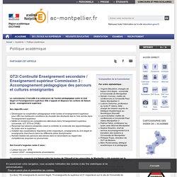 GT2i Continuité Enseignement secondaire / Enseignement supérieur Commission 3 : Accompagnement pédagogique des parcours et cultures enseignantes - ac-montpellier