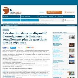 L'évaluation dans un dispositif d'enseignement à distance : actuellement plus de questions que de réponses