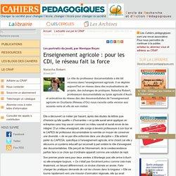 Enseignement agricole : pour les CDI, le réseau fait la force