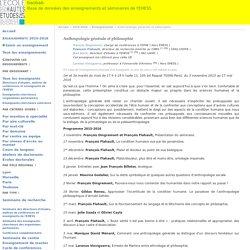 EHESS — Anthropologie générale et philosophie (François Flahault)