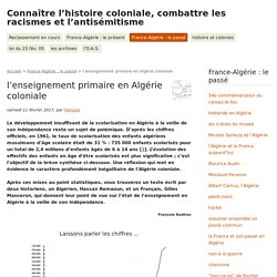 l'enseignement primaire en Algérie coloniale - Connaître l'histoire coloniale, combattre les racismes et l'antisémitisme