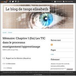 Mémoire: Chapitre 1 (fin) Les TIC dans le processus enseignement/apprentissage - Le blog de tsogo elisabeth