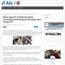 Quel apport d'internet dans l'enseignement/apprentissage des langues?