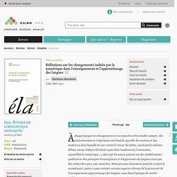Réflexions sur les changements induits par le numérique dans l'enseignement et l'apprentissage des langues