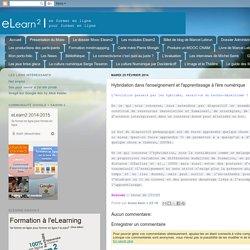 elearnaucarrébrunotison: Hybridation dans l'enseignement et l'apprentissage à l'ère numérique