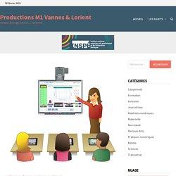 En quoi le Tableau Numérique Interactif est-il un outil d'enseignement et/ou un outil d'apprentissage ? – Productions M1 Vannes & Lorient