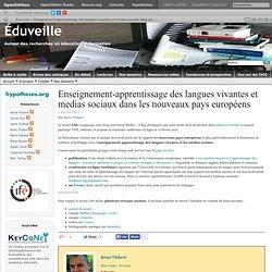 Écrans de veille en éducation » Archives du blog » Enseignement-apprentissage des langues vivantes et medias sociaux dans les nouveaux pays européens