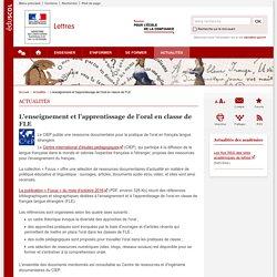 L'enseignement et l'apprentissage de l'oral en classe de FLE-Lettres-Éduscol
