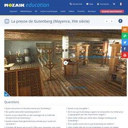 La presse de Gutenberg (Mayence, XVe siècle) - scène 3D - Enseignement et apprentissage numériques Mozaik