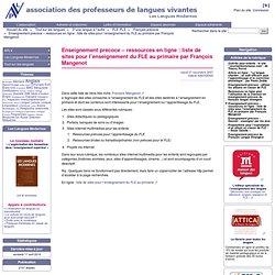 Enseignement précoce – ressources en ligne : liste de sites pour l'enseignement du FLE au primaire par François Mangenot - APLV-Langues Modernes