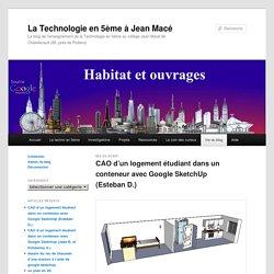 Le blog de l'enseignement de la Technologie en 5ème au collège Jean Macé de Châtellerault (86, près de Poitiers)