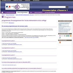 programmes d'enseignement de l'école élémentaire et du collège - Circonscription Auxerre 1