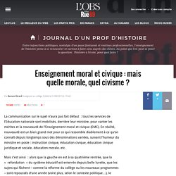 Enseignement moral et civique : mais quelle morale, quel civisme ?