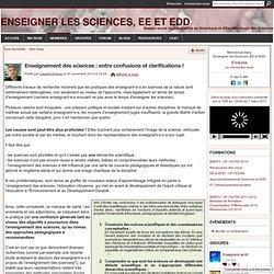 Enseignement des sciences : entre confusions et clarifications !