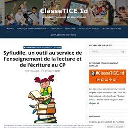 Syfludile, un outil au service de l'enseignement de la lecture et de l'écriture au CP – ClasseTICE 1d