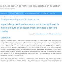Enseignement du geste d'écriture cursive – Séminaire breton de recherche collaborative en éducation