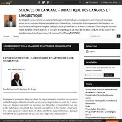 L'ENSEIGNEMENT DE LA GRAMMAIRE EN APPROCHE COMMUNICATIVE - DIDACTIQUE DES LANGUES ET SCIENCES DU LANGAGE