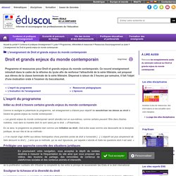 L'enseignement de Droit et grands enjeux du monde contemporain - Droit et grands enjeux du monde contemporain