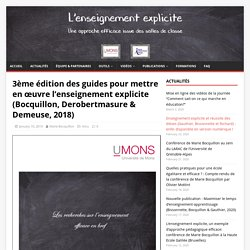 3ème édition des guides pour mettre en œuvre l'enseignement explicite (Bocquillon, Derobertmasure & Demeuse, 2018) – Enseignement Explicite