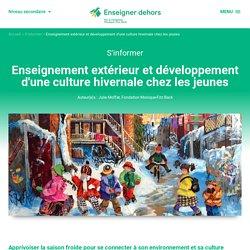Enseignement extérieur et développement d'une culture hivernale chez les jeunes
