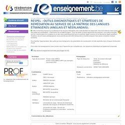 Respel : Outils diagnostiques et stratégies de remédiation au service de la maîtrise des langues étrangères (anglais et néerlandais).