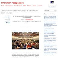 Un défi pour le monde de l'enseignement : la diffusion d'une culture numérique