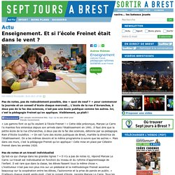 Enseignement. Et si l'école Freinet était dans le vent ?