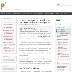 écoles, enseignement, élèves : les problèmes des enseignants - Les z'ed