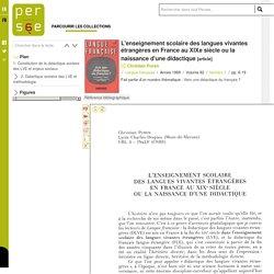 L'enseignement scolaire des langues vivantes étrangères en France au XIXe siècle ou la naissance d'une didactique