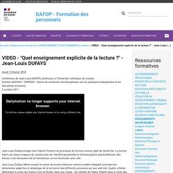 """VIDEO - """"Quel enseignement explicite de la lecture ?"""" - Jean-Louis (...) - Formation des personnels"""