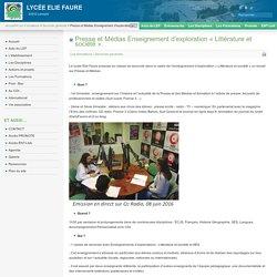 Presse et Médias Enseignement d'exploration « Littérature et société ».