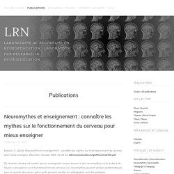 Neuromythes et enseignement : connaître les mythes sur le fonctionnement du cerveau pour mieux enseigner — LRN