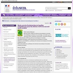Séminaire « L'enseignement des sciences économiques et sociales » - Quels savoirs fondamentaux et quelles compétences pour les élèves à la fin du second cycle scolaire