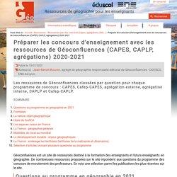 Préparer les concours d'enseignement avec les ressources de Géoconfluences (CAPES, CAPLP, agrégations) 2020-2021
