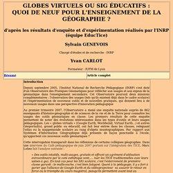 Globes virtuels ou SIG éducatifs : quoi de neuf pour l'enseignement de la géographie ?