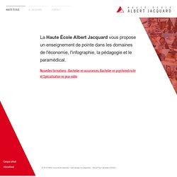 Haute École Albert Jacquard (HEAJ) - Enseignement Supérieur de la Fédération Wallonie Bruxelles - Bachelors (graduats) en pédagogie, économie, infographie et paramédical