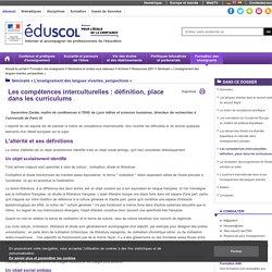 Séminaire « L'enseignement des langues vivantes, perspectives » - Les compétences interculturelles: définition, place dans les curriculums