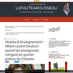Affaire Lorànt Deutsch : quand les enseignants s'érigent en grands prêtres de l'Histoire - LAFAUTEAROUSSEAU