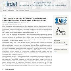 162 - Intégration des TIC dans l'enseignement : Enjeux culturelles, identitaires et linguistiques