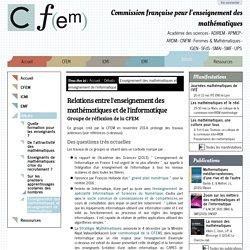 Relations entre l'enseignement des mathématiques et de l'informatique — Commission française pour l'enseignement des mathématiques