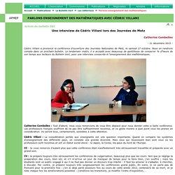 Les éditoriaux - Parlons enseignement des mathématiques avec Cédric Villani
