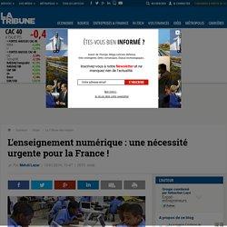 L'enseignement numérique : une nécessité urgente pour la France !