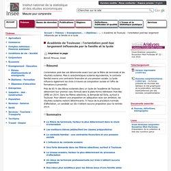 Enseignement-Éducation - Académie de Toulouse: l'orientation post-bac largement influencée par la famille et le lycée