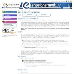 Enseignement.be Les outils d'évaluation
