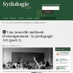 Une nouvelle méthode d'enseignement : la pédagogie 3.0 (part 1)