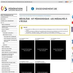 Décolâge - Kit pédagogique : Les inégalités à l'école