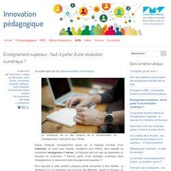 Enseignement supérieur : faut-il parler d'une révolution numérique ? - Innovation Pédagogique